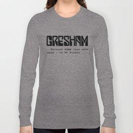 Gresham - laws Long Sleeve T-shirt