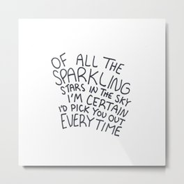 Of All The Sparkling Stars Metal Print