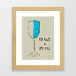 The Glass Is Half Full Framed Art Print