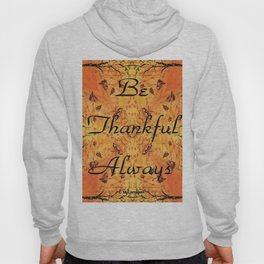 Be Thankful Always Hoody