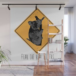 Fear the Real Killers - Koala Wall Mural