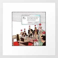 Ability to delete people Art Print