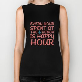 Every Hour at the Beach is Happy Hour Funny T-shirt Biker Tank