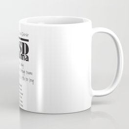 PTSD: Post Traumatic Stress Disorder Coffee Mug