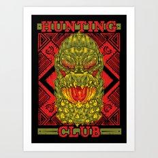 Hunting Club: DevilJho Art Print