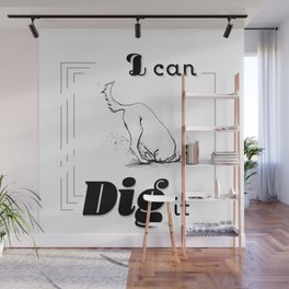 I CAN DIG IT - Dog-Pun-Graphic-funny-animal Wall Mural