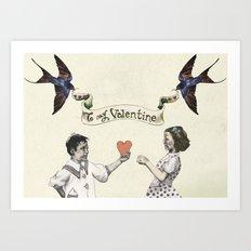To My Valentine Art Print
