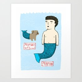 Merman's Best Friend Art Print