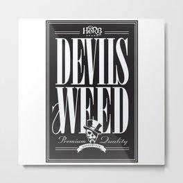 Devils weed Metal Print