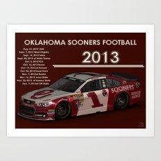 2013 #OU #Sooner football schedule. Art Print
