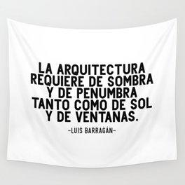 Sombra y penumbra. Luis Barragán Wall Tapestry