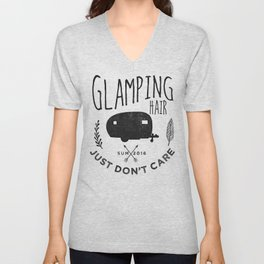 Glamping Hair - Just Don't Care Unisex V-Neck