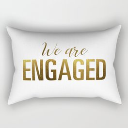 We are engaged (gold) Rectangular Pillow