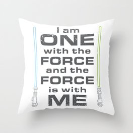 Force is with Me - Both Throw Pillow