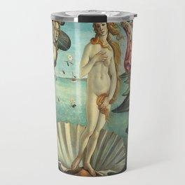 Sandro Botticelli's The Birth of Venus Travel Mug