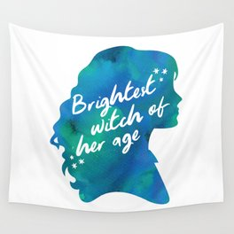 Brightest Witch of Her Age Wall Tapestry