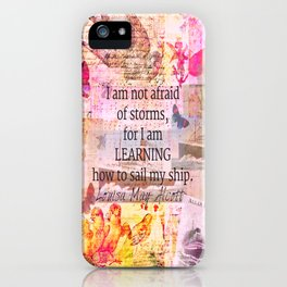 Louisa May Alcott inpirational STORM quote iPhone Case