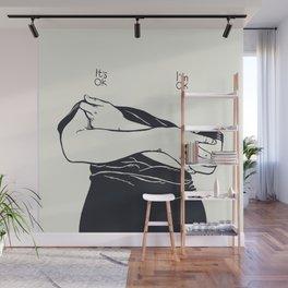 It's Ok. I'm Ok Wall Mural
