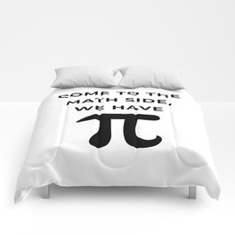 Come To The Math Side, We Have Pi Comforters