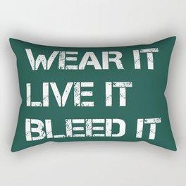 Wear It Live It Bleed It Rectangular Pillow