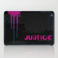 justice iPad Cases featuring JUSTICE by TheCore