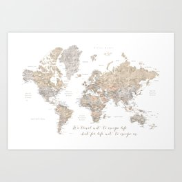 We travel not to escape life world map, Abey Art Print