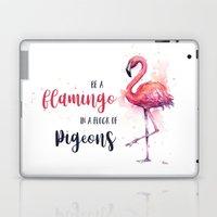 Be a Flamingo Watercolor Animal Typography Laptop & iPad Skin