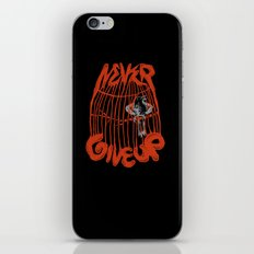 Never give up! iPhone & iPod Skin