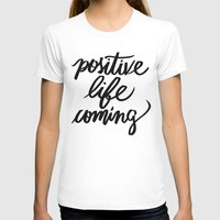 positive T-shirts featuring POSITIVE by Henrique Nobrega