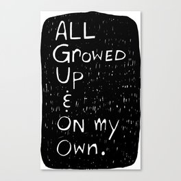 All Growed Up Canvas Print