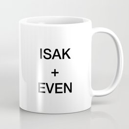ISAK + EVEN Coffee Mug