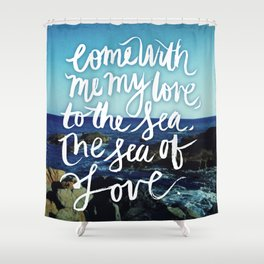sea and love Shower Curtain