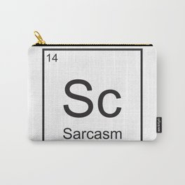 Sarcasm element Carry-All Pouch