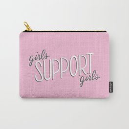 Girls Support Girls Carry-All Pouch