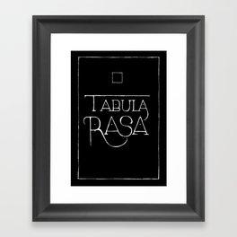 Tabula Rasa (black) Framed Art Print