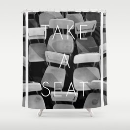 Take a Seat - Black and White Shower Curtain