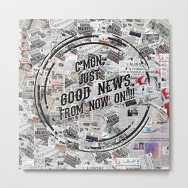 Good News Metal Print
