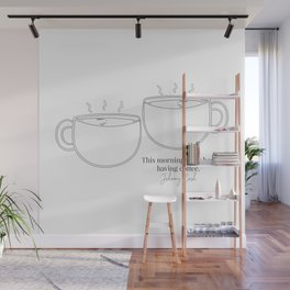 This Morning with Her Having Coffee. Johnny Cash Quote Cup Line Art  Wall Mural