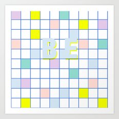 Be Windowpane Grid Art Print