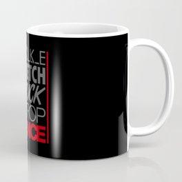 POKE STRETCH TUCK DROP STANCE v1 HQvector Coffee Mug