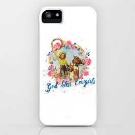 God bless cowgirls iPhone Case