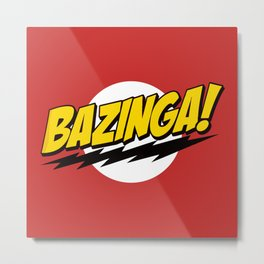 The Big Bang Theory - Bazinga  Metal Print