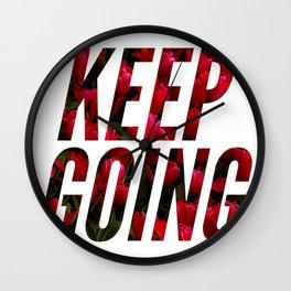 KEEP GOING Wall Clock