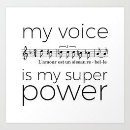My voice is my super power (mezzo soprano, white version) Art Print