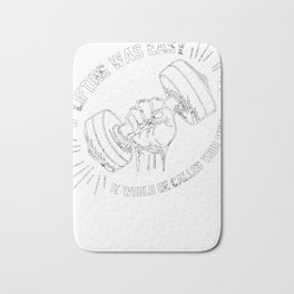 If Lifting  easy would called YOUR MOM  Bath Mat