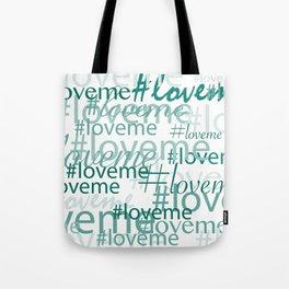 #loveme in teal Tote Bag