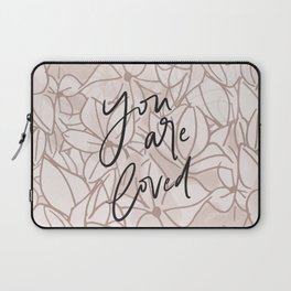 You Are Loved // Pink Floral Laptop Sleeve