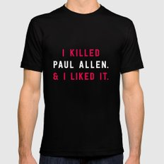 American Psycho - I killed Paul Allen. And I liked it. Black Mens Fitted Tee MEDIUM