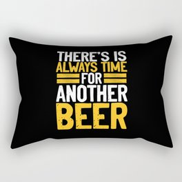 Is always time for a beer Rectangular Pillow