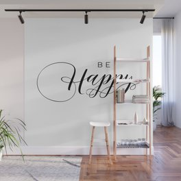 PRINTABLE Art,BE HAPPY,Think Happy Thoughts,Typography Print,Black And White,Family Sign,Life Motto Wall Mural